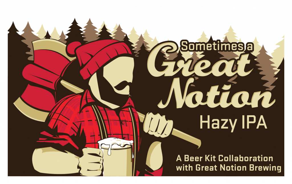 Sometimes a Great Notion Hazy IPA Label