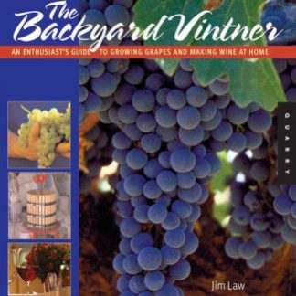 Cover of The Backyard Vintner by Jim Law