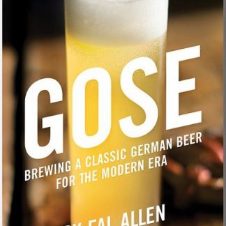 Cover of Gose - Brewing a Classic Germen Beer by Fal Allen