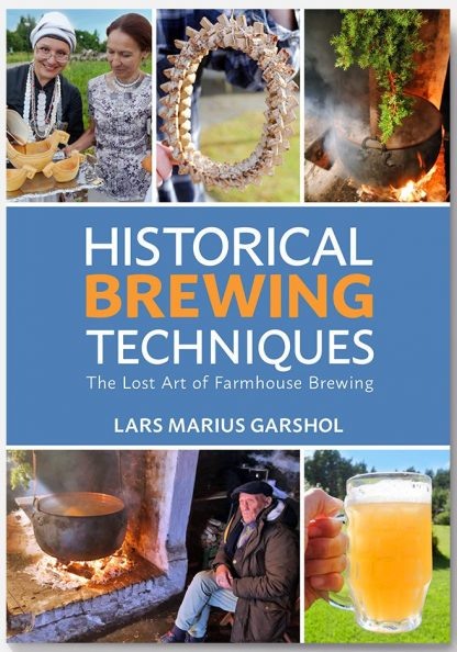 Cover of Historical Brewing Techniques by Lars Marius Garshol